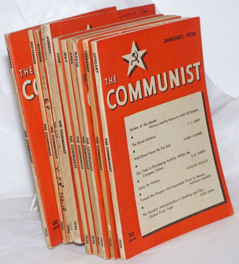 The Communist; Vol 15 Jan-Dec, 1936 a magazine of the theory and practice of Marxism-Leninism. [complete run]
