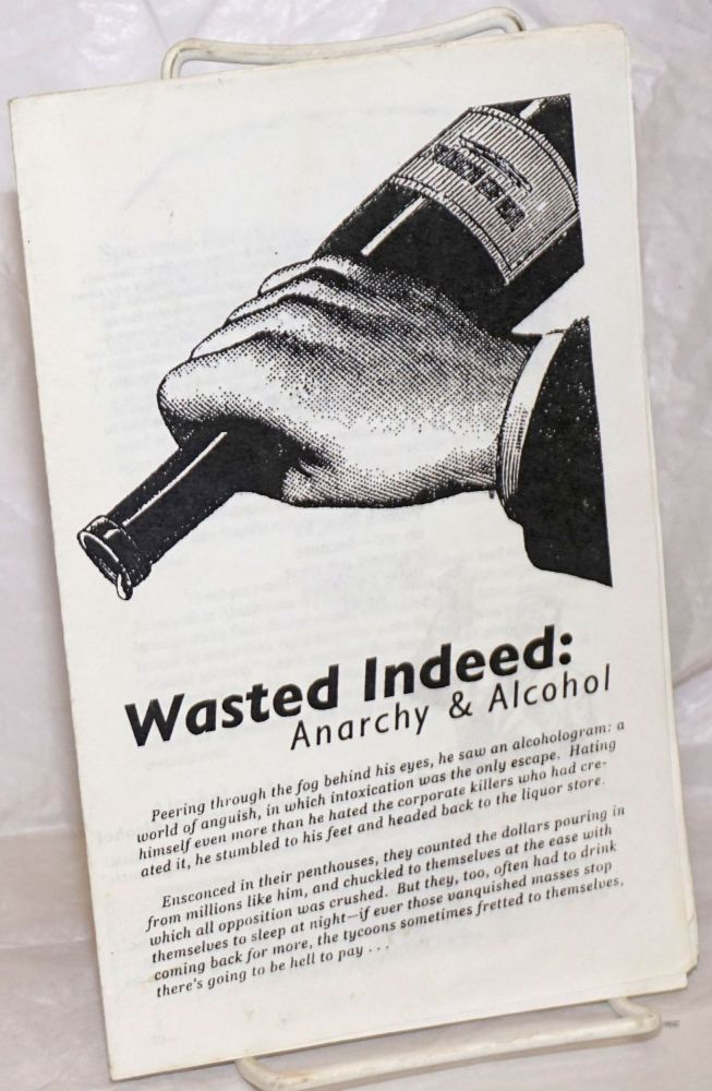 Wasted Indeed: Anarchy & Alcohol