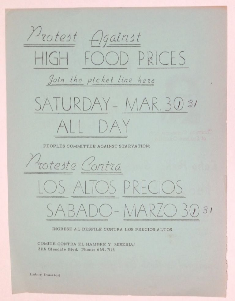 Protest against high food prices / Picnic: meet the candidate, William C. Taylor for LA City Controller [handbill]