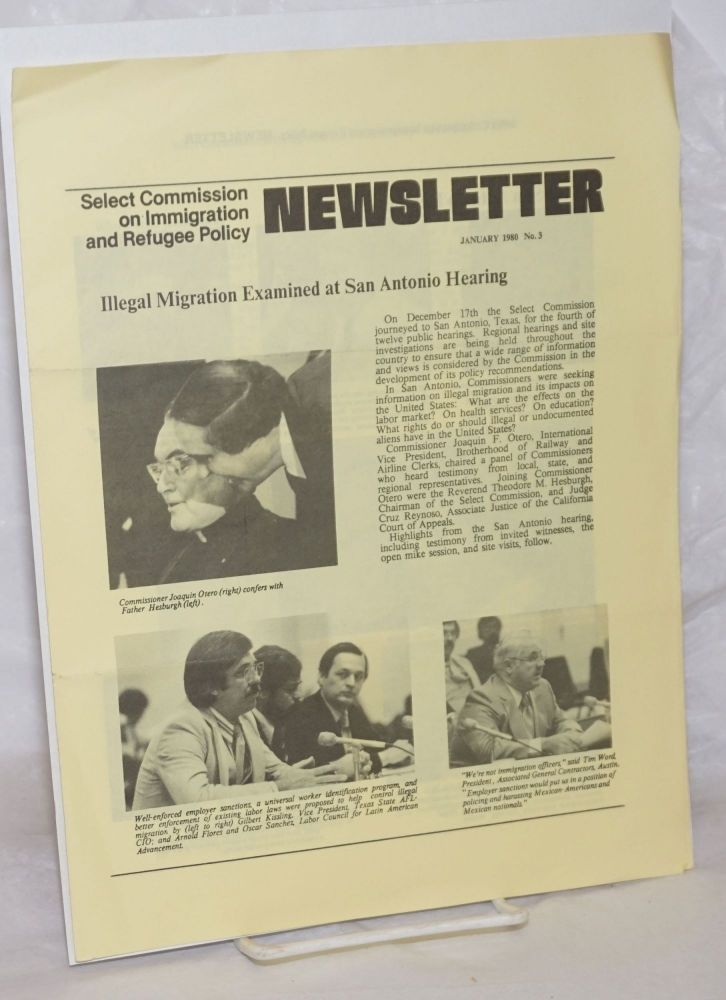 Select Commission on Immigration and Refugee Policy newsletter; #3, January 1980: Illegal migration examined at San Antonio hearing. Garner J. Cline, Jr, Rep. Peter W. Rodino.