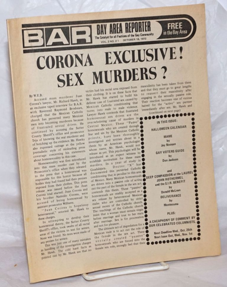 B.A.R. Bay Area Reporter: the catalyst for all factions of the Gay Community; vol. 2, #21, October 18, 1972; Corona Exclusive! Sex Murders? Paul Bentley, Bob Ross, W. E. B. publishers, Sweetlips, Mr. Marcus, Don Jackson, Donald McLean, Don Cavallo, Jay Noonan, John Rothermel.