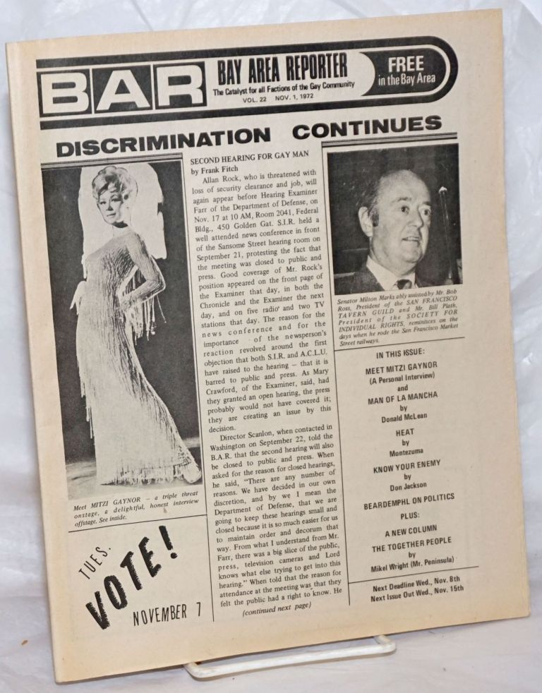 B.A.R. Bay Area Reporter: the catalyst for all factions of the Gay Community; vol. 2, #22, November 1, 1972; Discrimination continues & Mitzi Gaynor interview. Paul Bentley, Bob Ross, Mitzi Gaynor publishers, Sweetlips, Mr. Marcus, Don Jackson, Donald McLean, Don Cavallo, Jay Noonan, Milton Marks.
