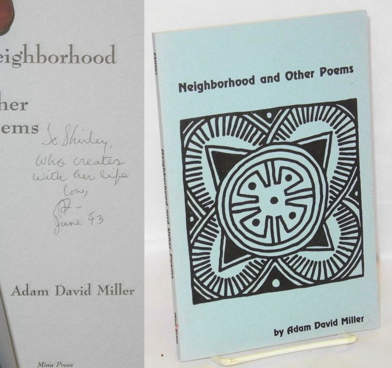 Neighborhood & other poems. Adam David Miller.
