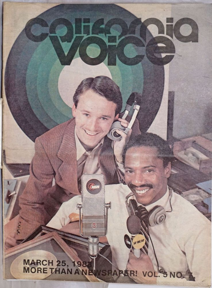 California Voice: more than a newspaper!; vol. 5, #7, March 25, 1983: Tim O'Malley & Steve Lawson - National Gay Network. Paul D. Hardman, Arthur Lazere Cleve Jones, Mr. Marcus, Dr. Tom Waddell, Harry Britt, Perry George.