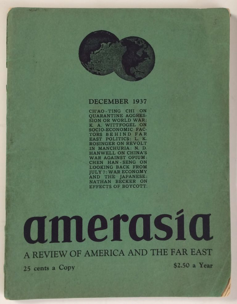 Amerasia. A Review of America and the Far East. Volume 1 no. 10 (December 1937)