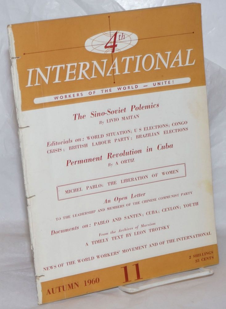 4th International [1960, Autumn, No. 11] Workers of the World Unite