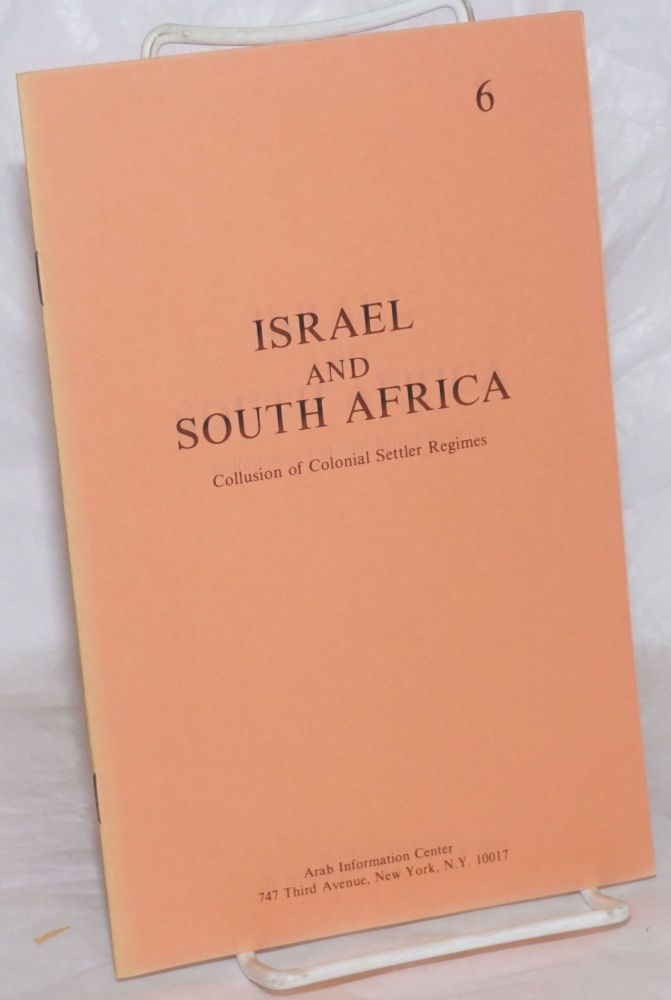 Israel and South Africa: Collusion of Colonial Settler Regimes