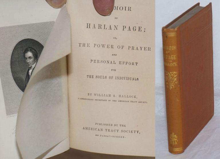 Memoir of Harlan Page; or, The Power of Prayer and Personal Effort for the Souls of Individuals. William A. Hallock.