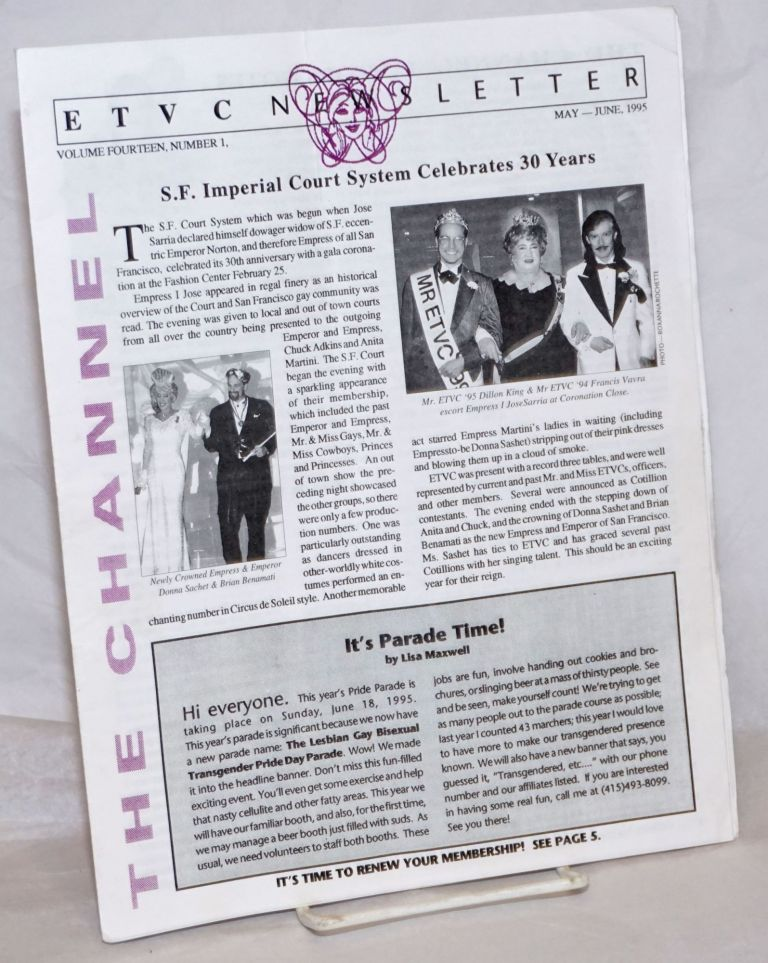 ETVC: Educational TV Channel newsletter: vol. 14, #1 May-June, 1995: SF Imperial Court System celebrates 30 years