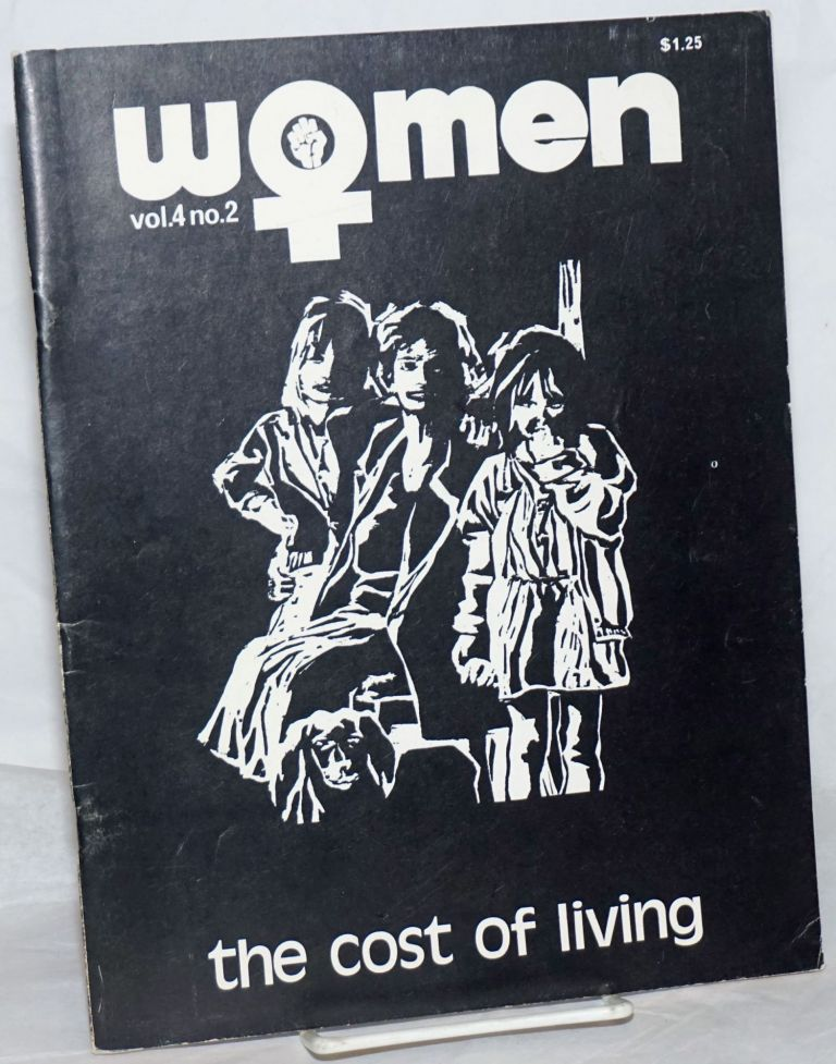 Women: a journal of liberation; vol. 4 #2, Spring, 1975: The Cost of living. Audre Lorde, Joyce Maupin, Susan Rautenberg.
