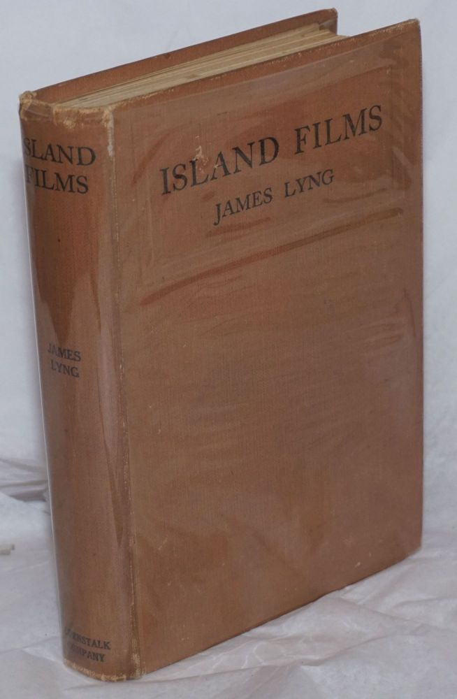 "Island Films; Reminiscences of ""German New Guinea"". With 19 illustrations. Capt. James Lyng, F. R. G. S."