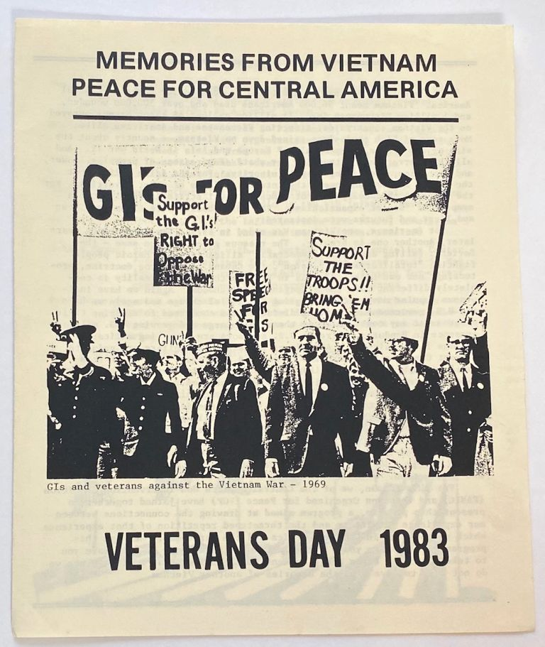 Memories from Vietnam, Peace for Central America. Veterans Day 1983