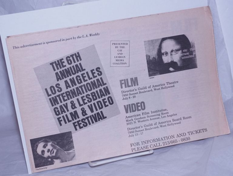 The 6th Annual Los Angeles International Gay and Lesbian Film and Video Festival: Directors Guild of America, July 8-20, 1988