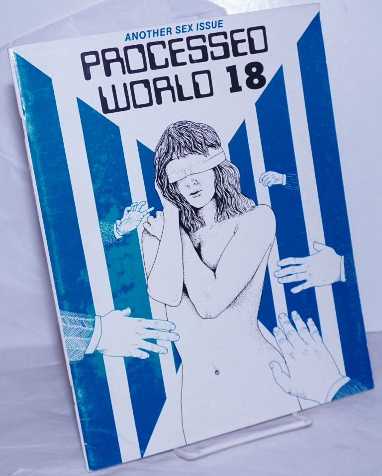 Processed World: Issue 18, Winter 1987; Another Sex Issue