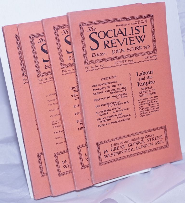 The Socialist Review Issued by the Independent Labour Party. John Scurr, Ed, MP.