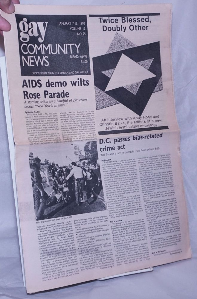GCN: Gay Community News; the weekly for lesbians and gay males; vol. 17, #25, January 7-13, 1990; AIDS demo wilts Rose Parade. Stephanie Poggi, Loie Hayes, Andy Rose Gunther Freehill, Alison Bechdel, Laura Briggs, John Zeh, Christie Balka.