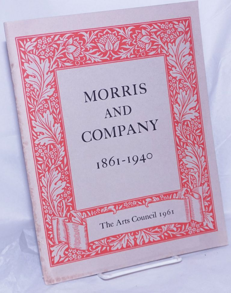 Morris and Company 1861-1940. A Commemorative Centenary Exhibition