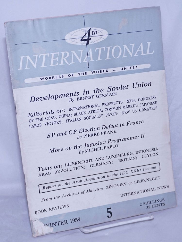 4th International [1959, Summer, No. 5] Workers of the World Unite. Pierre Frank, ed.