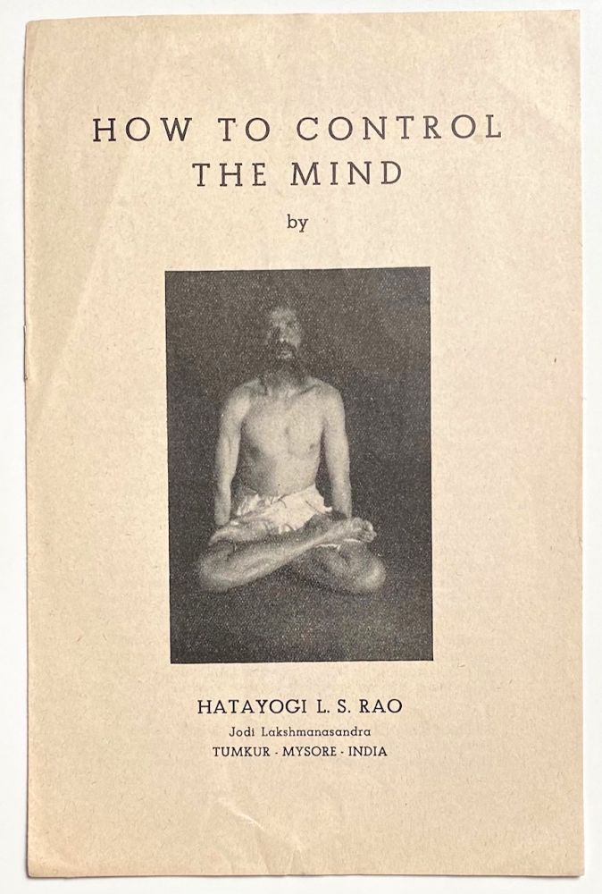 How to control the mind. L. S. Rao.