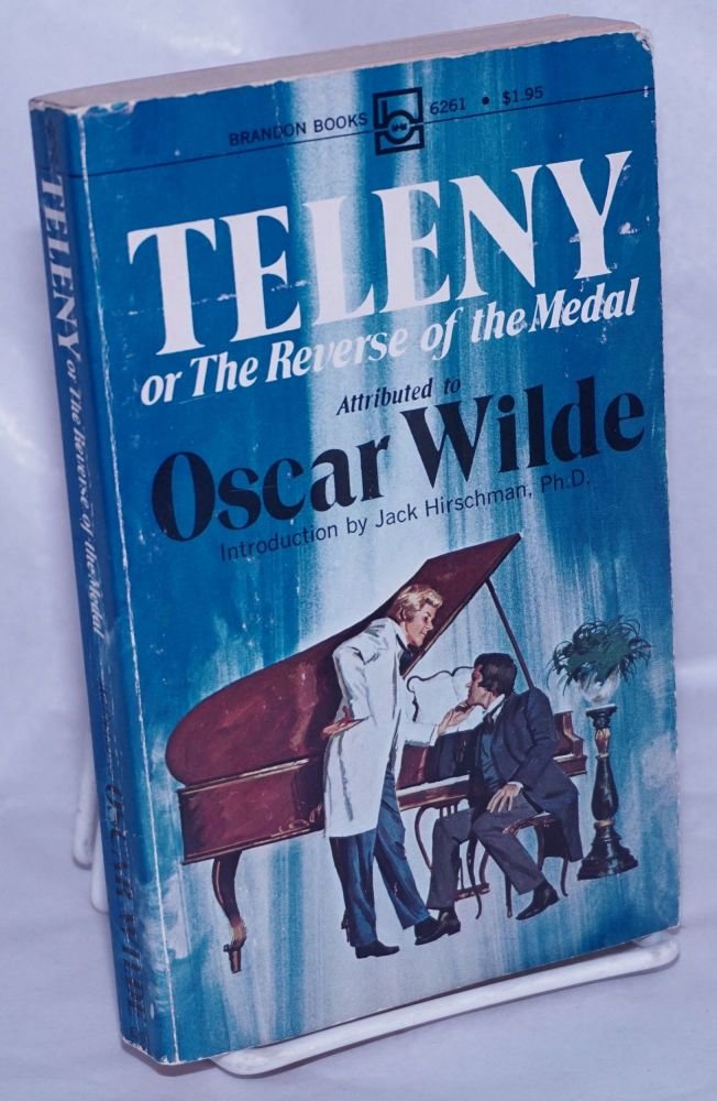 Teleny or the reverse of the medal, attributed to Oscar Wilde, with an introduction by Jack Hirschman. Oscar Wilde, Jack Hirschman.