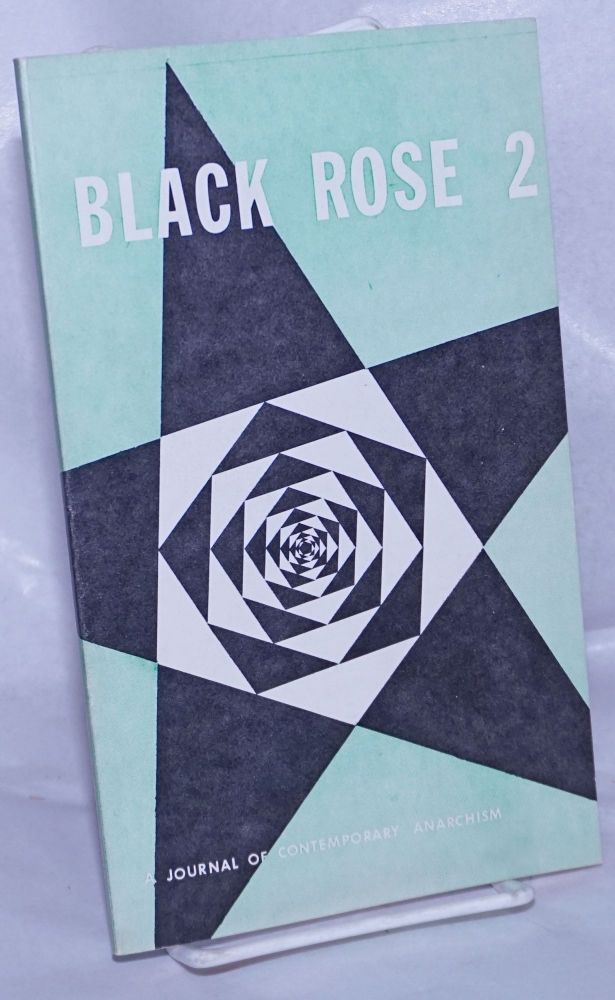 Black Rose: Journal of Contemporary Anarchism; No. 2, Spring 1975