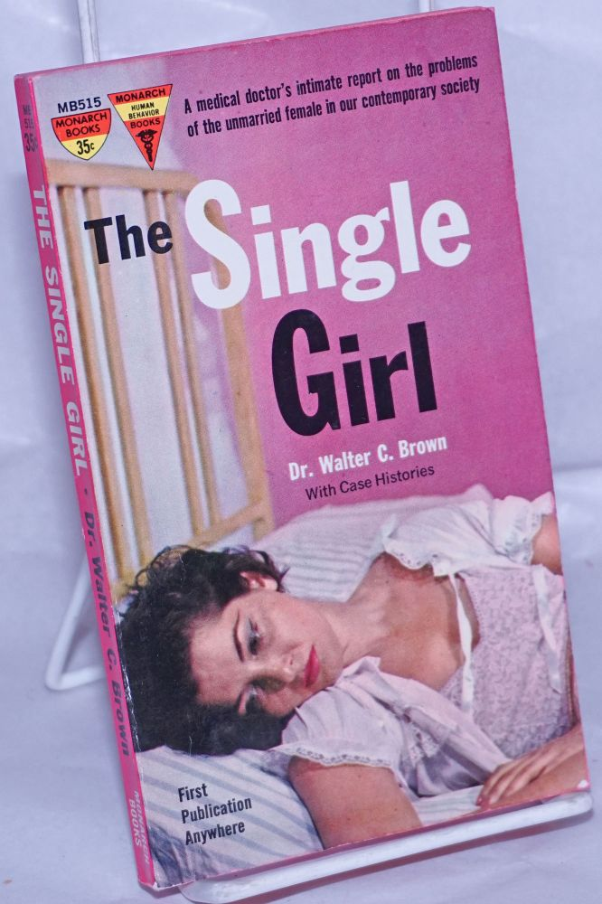 The Single Girl. Dr. Walter C. Brown, Vincent Colletta.