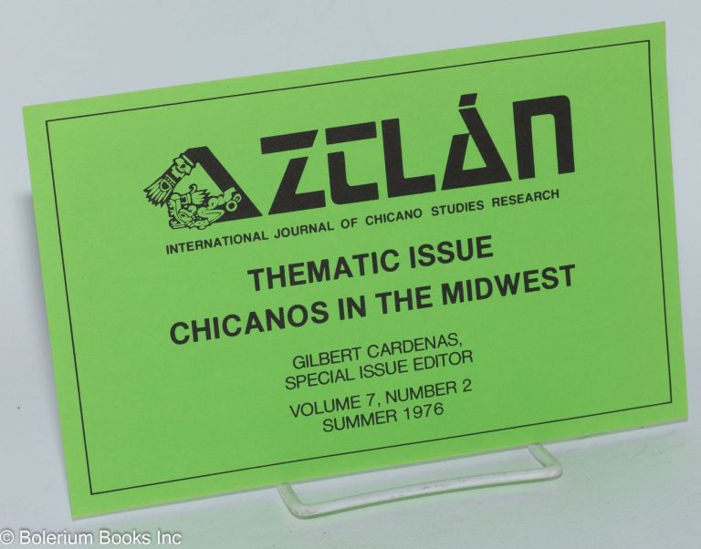 Aztlán Interbational Journal of Chicano Studies Research [brochure] Thenatic issue Chicanos in...