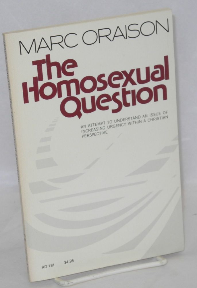 The homosexual question. Marc Oraison, , Jane Zeni Flinn.