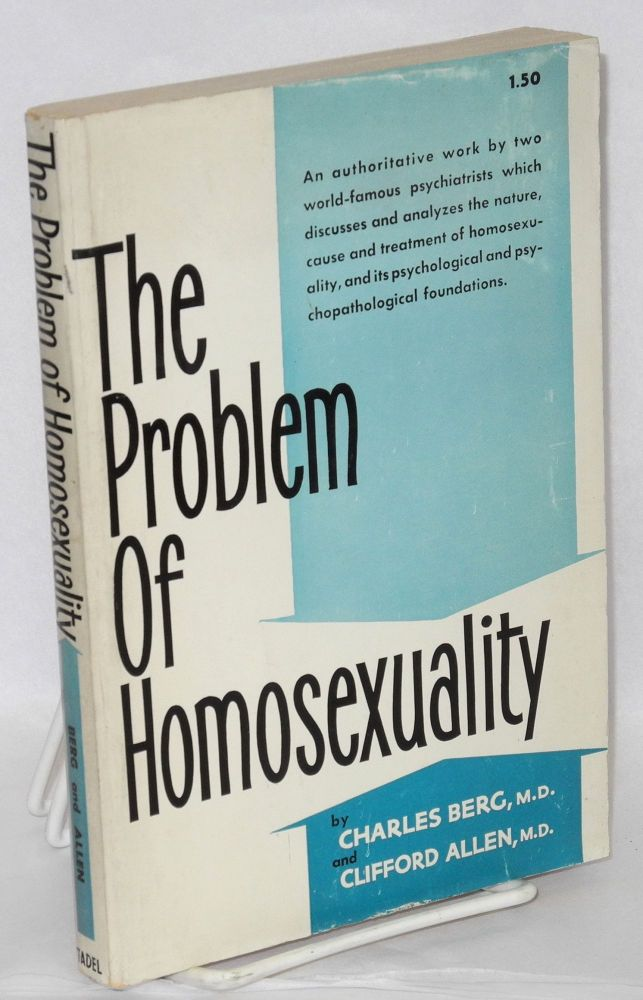The problem of homosexuality. Charles Berg, Clifford Allen.