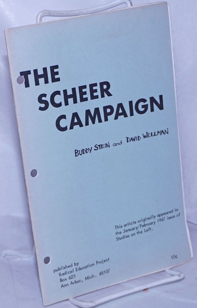 The Scheer campaign. Buddy Stein, David Wellman.