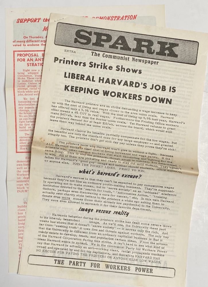 Spark: The Communist Newspaper. Extra: Printers strike shows Liberal Harvard's job is keeping workers down