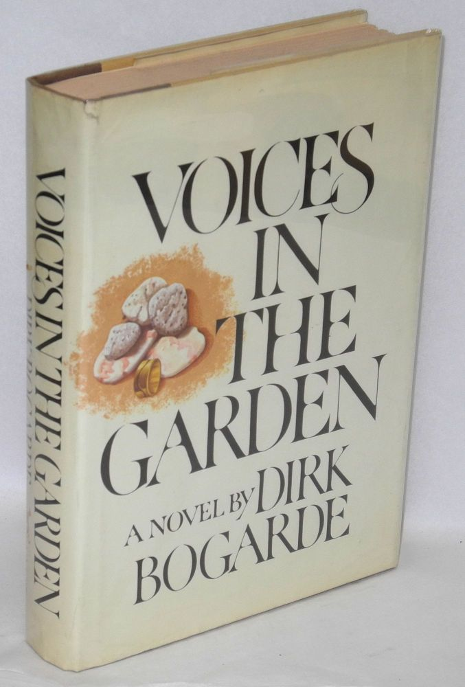 Voices in the garden. Dirk Bogarde.