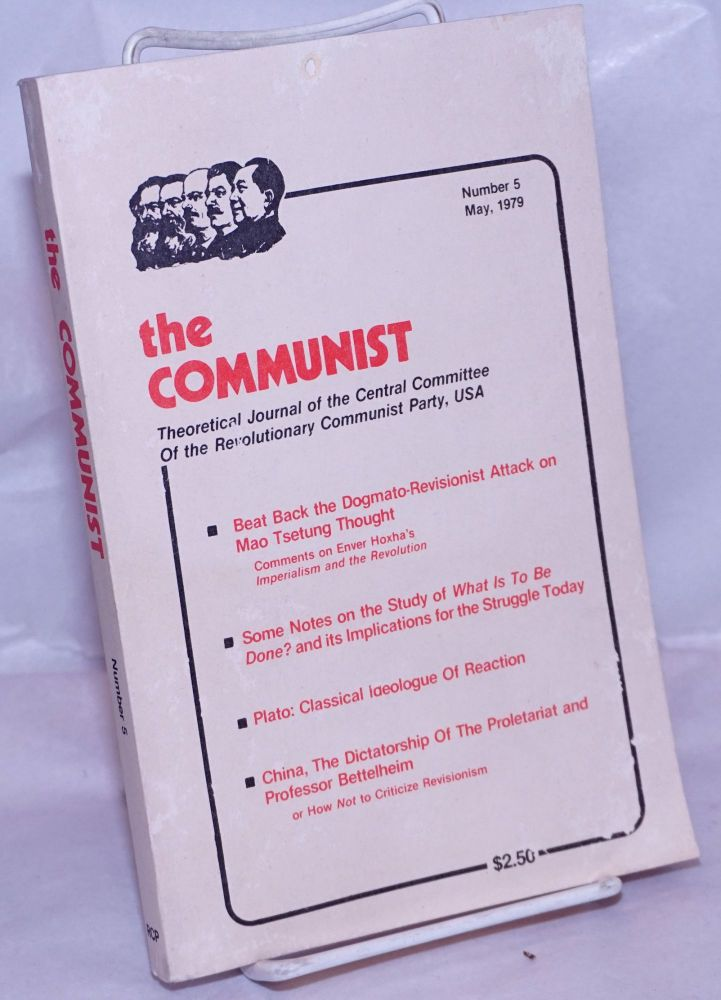 The Communist, Theorectical Journal of the Central Committee of the Revolutonary Communist Party, USA 1979 May No. 5. Bob Avakian, leader.