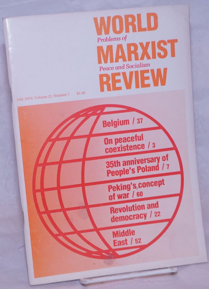 World Marxist Review: Problems of peace and socialism. Vol. 22, No. 7, 1979, Jul