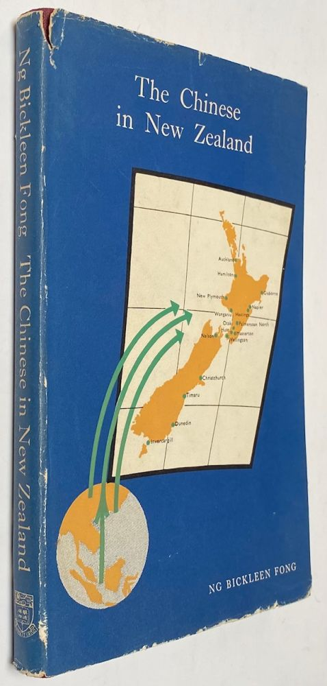 The Chinese in New Zealand: a study in assimilation. Ng Bickleen Fong.