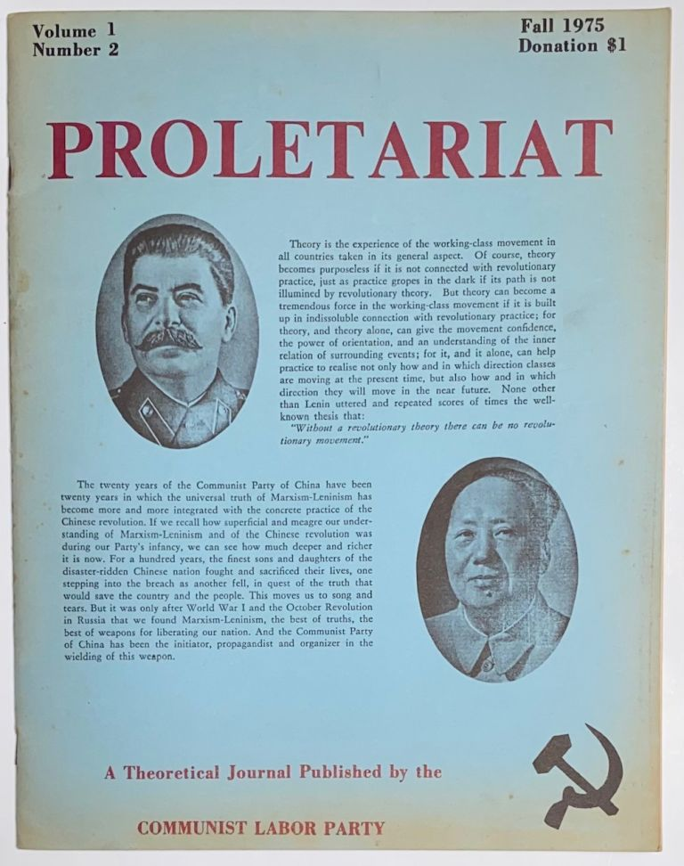 Proletariat, a theoretical journal. Vol. 1, no. 2 (Fall 1975 ). USNA Communist Labor Party.