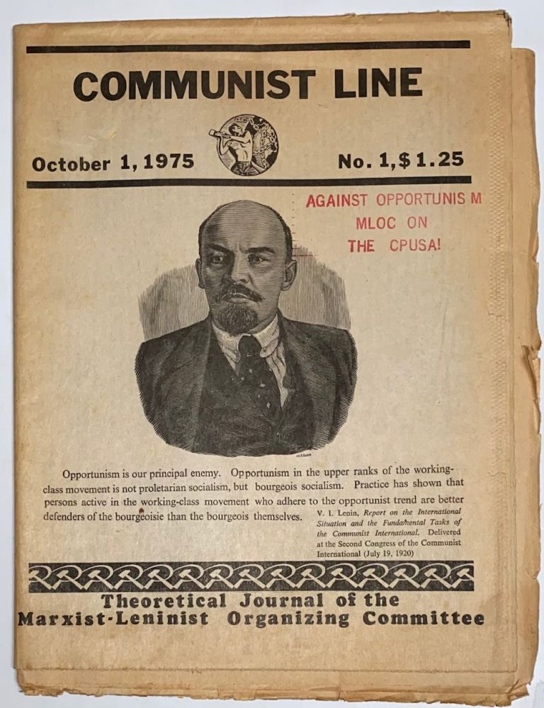 Communist line, theoretical journal of the Marxist-Leninist Organizing Committee. October 1, 1975, no. 1. Marxist-Leninist Organizing Committee.