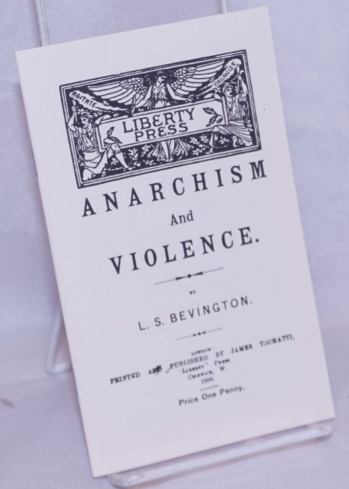 Anarchism and Violence. Louisa S. Bevington.