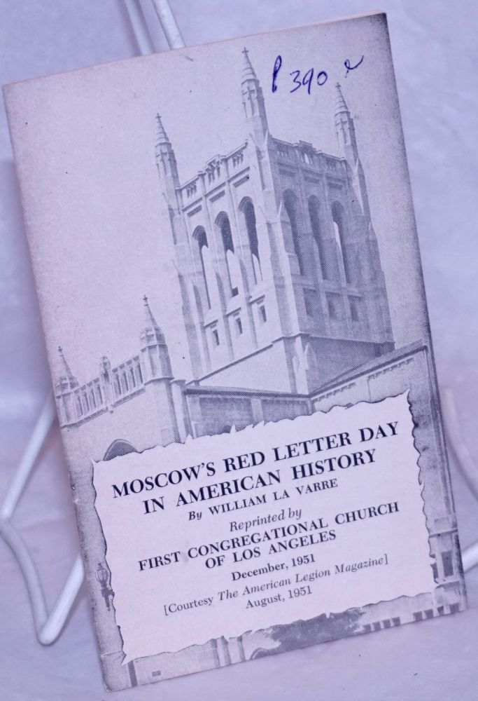 Moscow's Red Letter Day in American History. William La Varre.