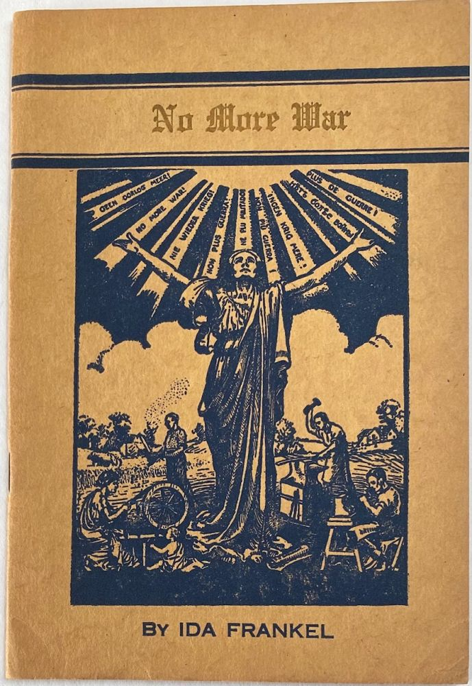 No more war. A lecture on World Peace. Ida Frankel.