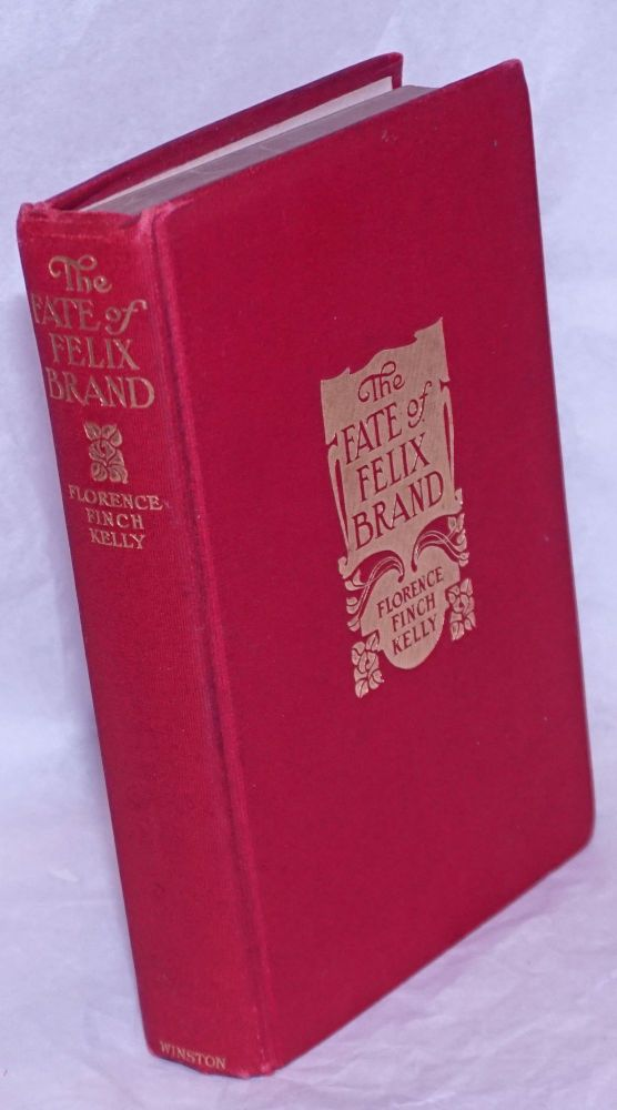 The fate of Felix Brand. Illustrated by Edwin John Prittie. Florence Finch Kelly.
