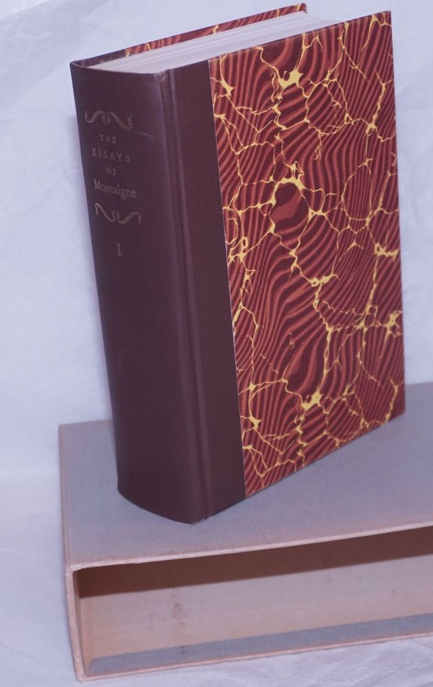 The Essays of Montaigne volume 1 only with an introduction by Gide and an accompanying handbook to the essays which includes the notes upon the text by the translator and a series of comments on the essays. Michel de Montaigne, George B. Ives, Andre Gide, Grace Norton.