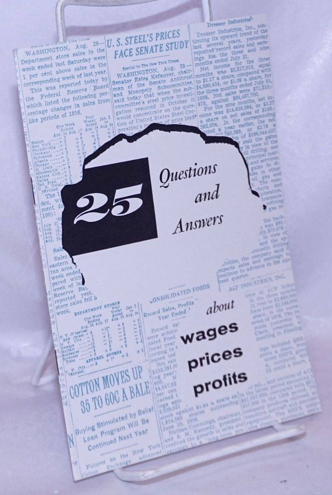 25 Questions and Answers: about wages - prices - profits
