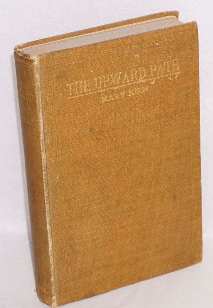 The upward path: the evolution of a race. Mary Helm.