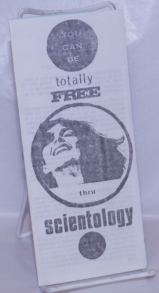 You can be totally free thru Scientology