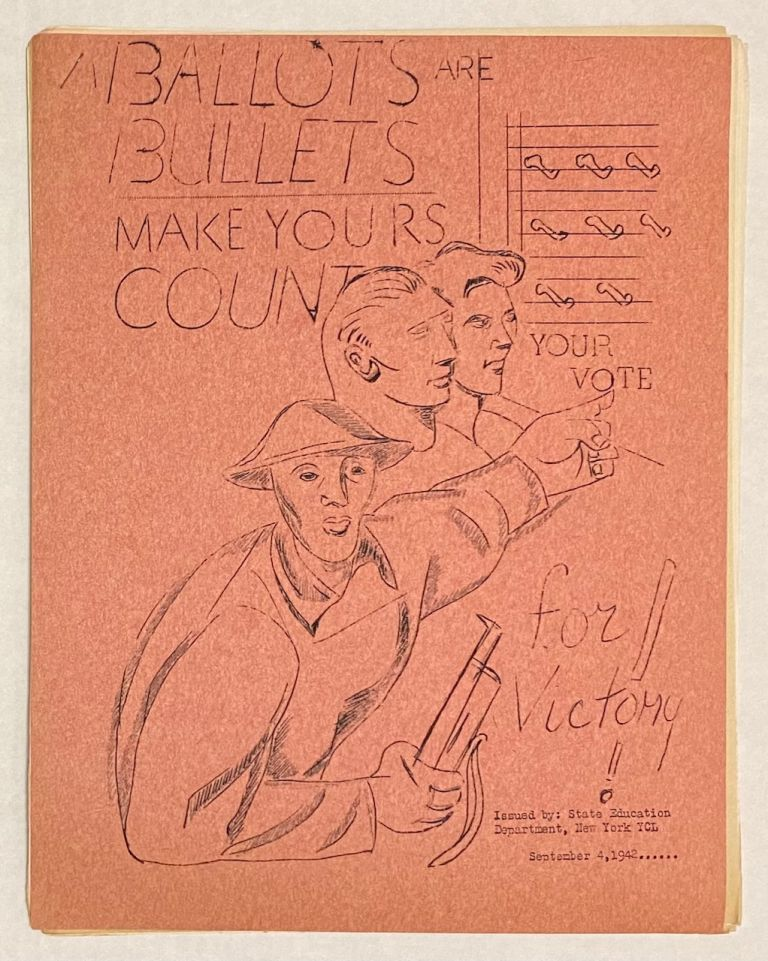 Ballots are bullets: make yours count. Your vote for victory [Fall election bulletin no. 1]