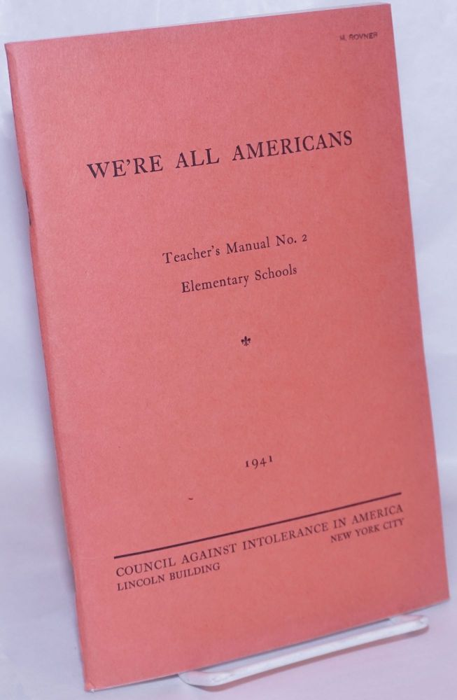 We're all Americans. Gertrude Albion MacCormick, Annette Smith, James Waterman Wise.