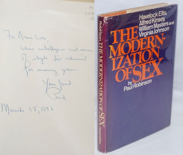 The modernization of sex; Havelock Ellis, Alfred Kinsey, William Masters and Virginia Johnson. Paul Robinson.