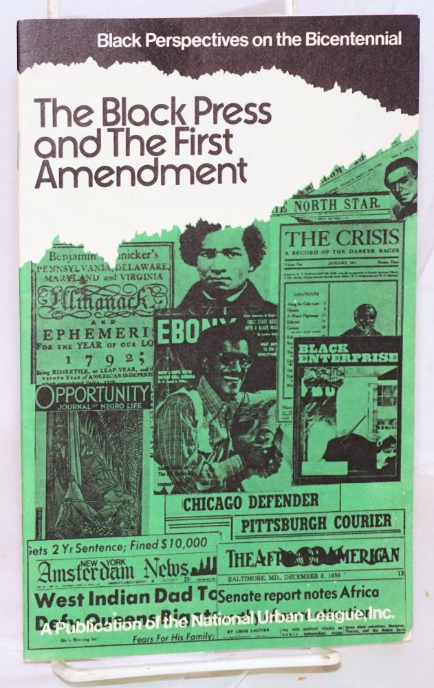 The black press and the First Amendment. James D. Williams.