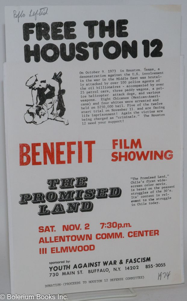 Free the Houston 12... Benefit film showing: The Promised Land... [handbill]